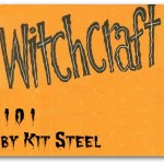 Kit Steel - A Witch Explains Real Witchcraft