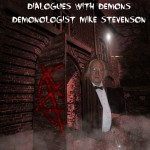 Mike Stevenson - Demonologist - discusses true exorcism cases with The Unnormal Paranormal Podcast