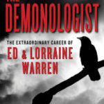 The Demonologist - The Extraordinary Career of Ed & Lorraine Warren