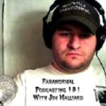 Jim Malliard of the popular Malliard Report podcast and radio show, shares his experiences of starting a podcast and hearing tales of the odd, interesting and (sometimes) humorous world of the paranormal from his guests!